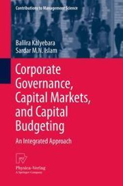 Kalyebara, Baliira - Corporate Governance, Capital Markets, and Capital Budgeting, ebook