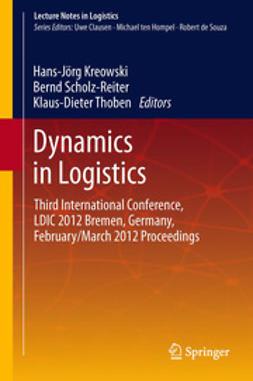 Kreowski, Hans-Jörg - Dynamics in Logistics, e-bok