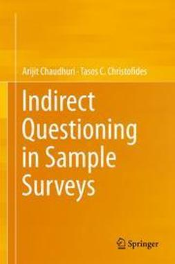 Chaudhuri, Arijit - Indirect Questioning in Sample Surveys, ebook