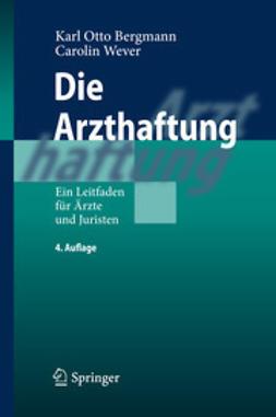 Bergmann, Karl Otto - Die Arzthaftung, ebook
