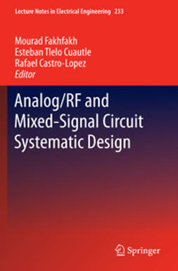 Fakhfakh, Mourad - Analog/RF and Mixed-Signal Circuit Systematic Design, ebook