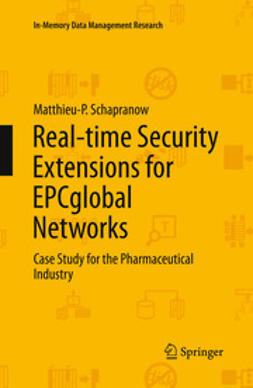 Schapranow, Matthieu-P. - Real-time Security Extensions for EPCglobal Networks, ebook