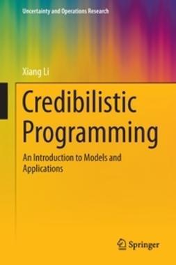 Li, Xiang - Credibilistic Programming, ebook
