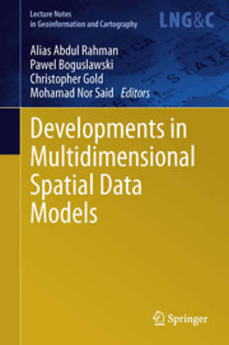 Rahman, Alias Abdul - Developments in Multidimensional Spatial Data Models, ebook