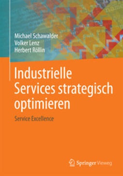Schawalder, Michael - Industrielle Services strategisch optimieren, ebook