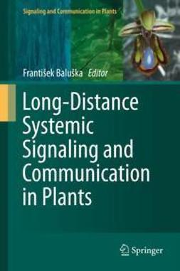 Baluška, František - Long-Distance Systemic Signaling and Communication in Plants, ebook