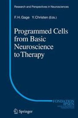 Gage, Fred H. - Programmed Cells from Basic Neuroscience to Therapy, ebook