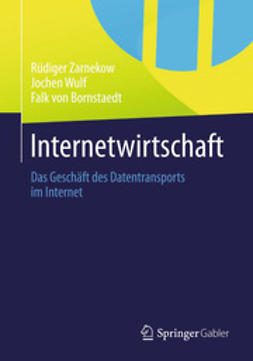 Zarnekow, Rüdiger - Internetwirtschaft, ebook