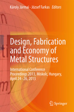 Jármai, Károly - Design, Fabrication and Economy of Metal Structures, ebook