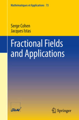 Cohen, Serge - Fractional Fields and Applications, ebook