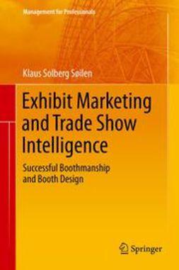Søilen, Klaus Solberg - Exhibit Marketing and Trade Show Intelligence, e-bok
