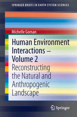 Goman, Michelle - Human Environment Interactions - Volume 2, ebook