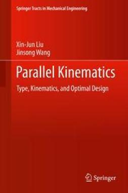 Liu, Xin-Jun - Parallel Kinematics, ebook