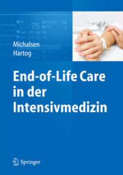 Michalsen, Andrej - End-of-Life Care in der Intensivmedizin, ebook