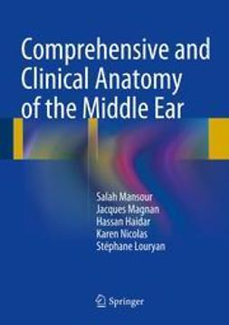 Mansour, Salah - Comprehensive and Clinical Anatomy of the Middle Ear, ebook