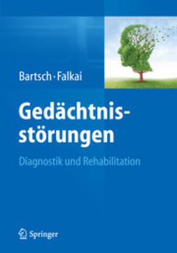 Bartsch, Thorsten - Gedächtnisstörungen, ebook