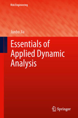 Jia, Junbo - Essentials of Applied Dynamic Analysis, e-bok