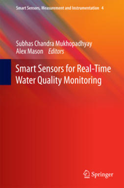 Mukhopadhyay, Subhas C - Smart Sensors for Real-Time Water Quality Monitoring, e-bok
