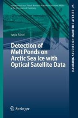 Rösel, Anja - Detection of Melt Ponds on Arctic Sea Ice with Optical Satellite Data, ebook