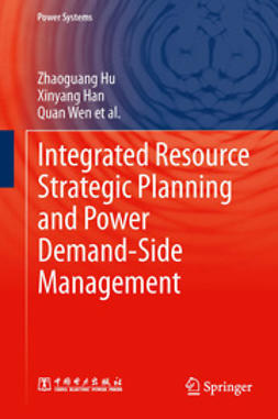 Hu, Zhaoguang - Integrated Resource Strategic Planning and Power Demand-Side Management, ebook
