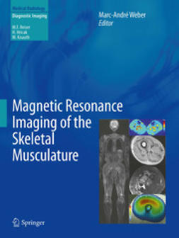 Weber, Marc-André - Magnetic Resonance Imaging of the Skeletal Musculature, e-bok