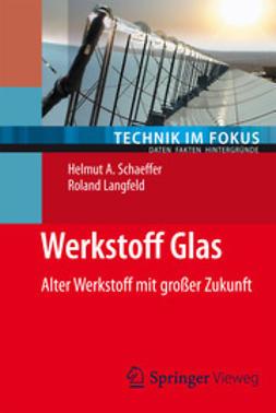 Schaeffer, Helmut A. - Werkstoff Glas, ebook
