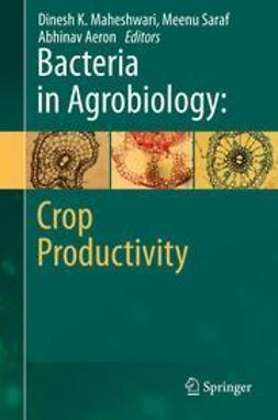 Maheshwari, Dinesh K. - Bacteria in Agrobiology: Crop Productivity, ebook