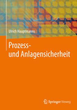Hauptmanns, Ulrich - Prozess- und Anlagensicherheit, ebook