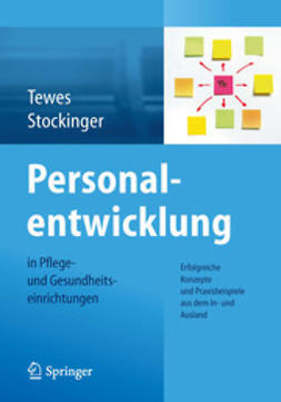 Tewes, Renate - Personalentwicklung in Pflege- und Gesundheitseinrichtungen, ebook