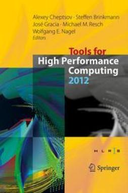 Cheptsov, Alexey - Tools for High Performance Computing 2012, ebook