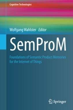 Wahlster, Wolfgang - SemProM, ebook