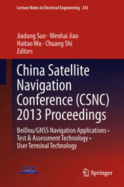 Sun, Jiadong - China Satellite Navigation Conference (CSNC) 2013 Proceedings, e-bok