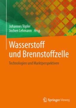 Töpler, Johannes - Wasserstoff und Brennstoffzelle, ebook