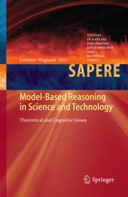 Magnani, Lorenzo - Model-Based Reasoning in Science and Technology, e-bok