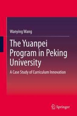 Wang, Wanying - The Yuanpei Program in Peking University, ebook