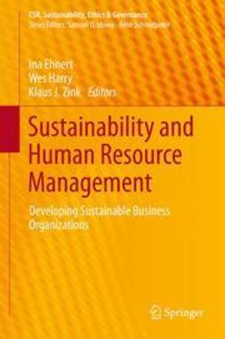 Ehnert, Ina - Sustainability and Human Resource Management, ebook