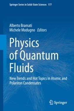 Bramati, Alberto - Physics of Quantum Fluids, ebook