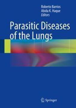 Barrios, Roberto - Parasitic Diseases of the Lungs, ebook