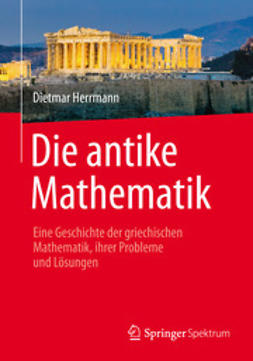 Herrmann, Dietmar - Die antike Mathematik, e-kirja