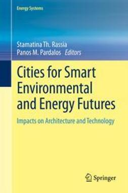 Rassia, Stamatina Th. - Cities for Smart Environmental and Energy Futures, ebook