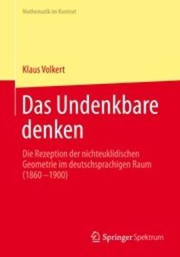 Volkert, Klaus - Das Undenkbare denken, e-bok