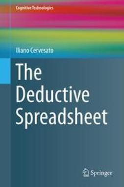 Cervesato, Iliano - The Deductive Spreadsheet, ebook