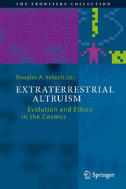 Vakoch, Douglas A. - Extraterrestrial Altruism, ebook