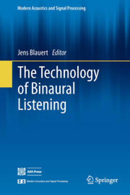 Blauert, Jens - The Technology of Binaural Listening, e-kirja