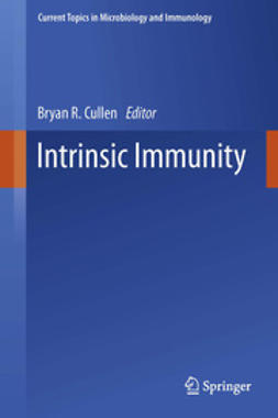 Cullen, Bryan R. - Intrinsic Immunity, ebook