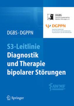 - S3-Leitlinie - Diagnostik und Therapie bipolarer Störungen, ebook