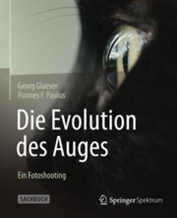 Glaeser, Georg - Die Evolution des Auges - Ein Fotoshooting, ebook