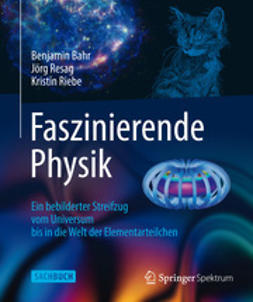 Bahr, Benjamin - Faszinierende Physik, e-bok