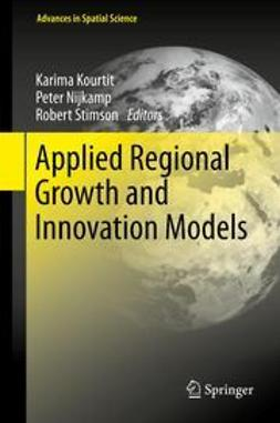 Kourtit, Karima - Applied Regional Growth and Innovation Models, ebook