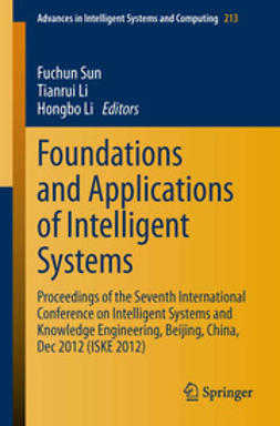 Sun, Fuchun - Foundations and Applications of Intelligent Systems, ebook